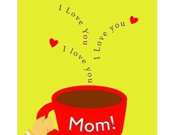 Greeting card I love you Mom