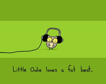 Owlie Loves a Fat Beat 8.5x11 Art Print