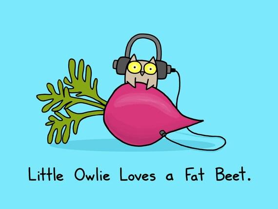 Little Owlie Loves a Fat Beet Art Print