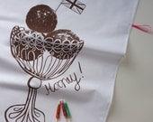 Tea towel- Hooray Ice Cream sundae  - screenprinted in choc truffle