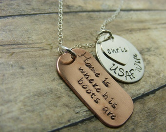 Personalized-Hand Stamped jewelry-military wife-mom-friend-girlfriend with dog tag-home is where his boots are