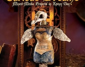 Inspired Remnants, Curious Dreams: Mixed Media Projects in Epoxy Clay -Paperback