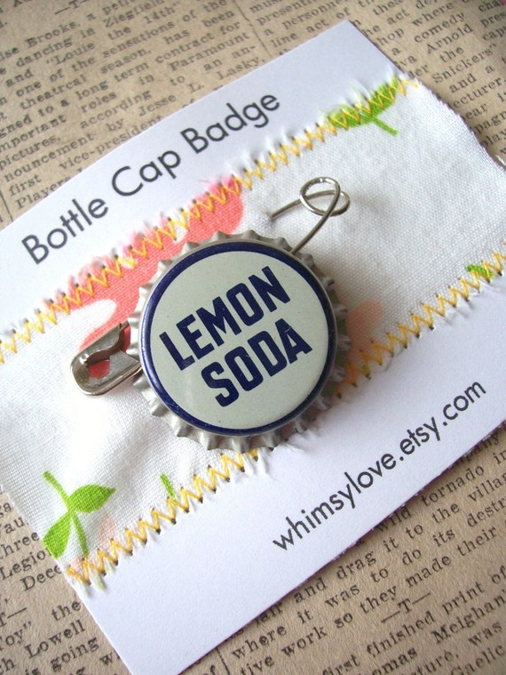 Vintage Bottle Cap Badge Lemon Soda