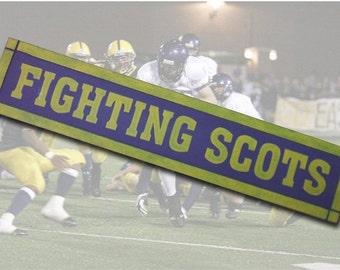 Fighting Scots Sign