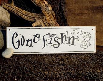 Gone Fish'n Sign
