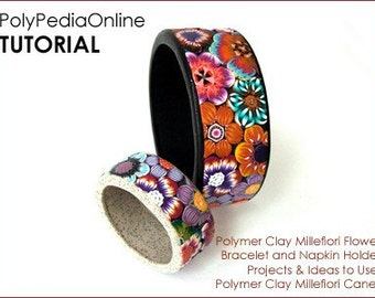 Polymer clay tutorial, Polymer clay bracelet, Napkin holder tutorial, millefiori canes, Millefiori flowers | 15 pages PDF & VIDEO | Vol 22