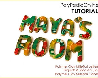 Polymer clay tutorial, Polymer clay millefiori letters, Door sign tutorial how to | Use millefiori canes | 8 pages PDF & VIDEO | Vol 22