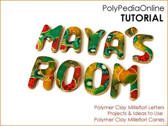 Polymer Clay Tutorial Door Sign Letters - The Millefiori Celebration - 8 pages and VIDEO by Iris Mishly - PolyPedia E-Book Vol 22