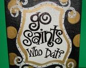 New Orleans Saints. . . hand painted canvas