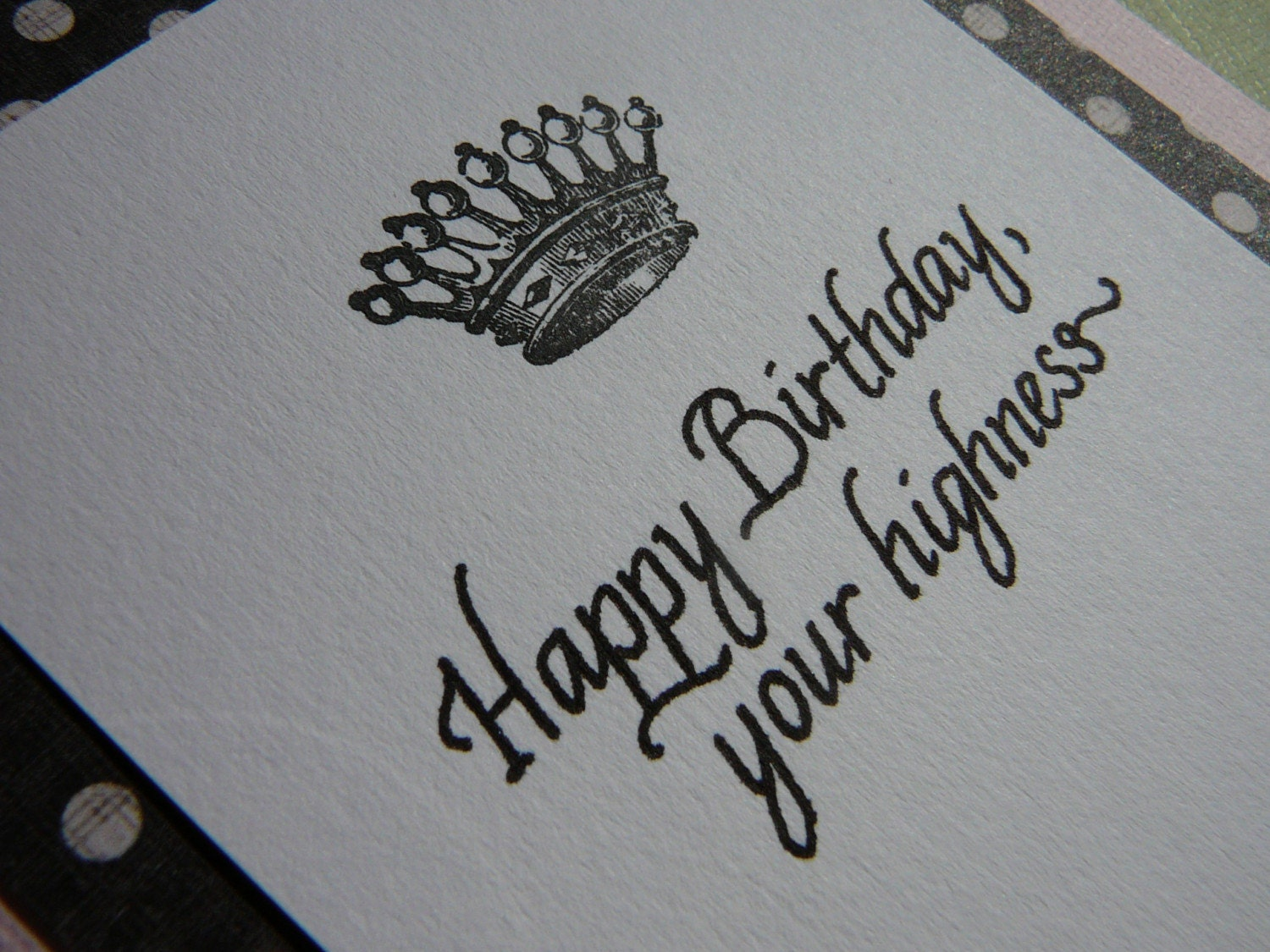 Happy Birthday Your Highness Card With Calligraphy