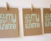you are my sunshine MINT GREEN ON BROWN screen print