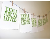 you are so loved, UNFRAMED gocco print