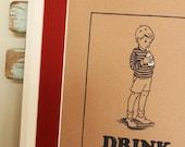 Boys Drink Milk Limited Edition Screen Print