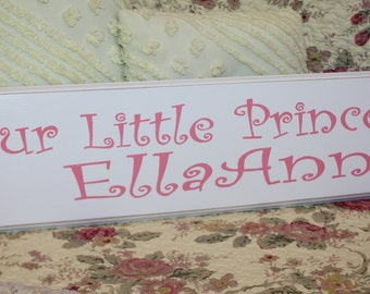 Our Little Princess SIGN HAND PAINTED Custom Sign with Name for Nursery