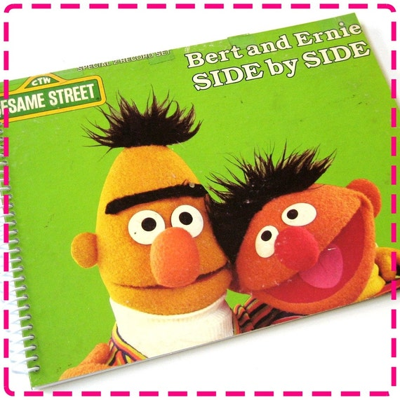 SESAME STREET BERT and ERNIE Side by Side - Timecycled / Recycled Notebook / Upcycled Record Album Cover Muppets Journal - Vintage Circa 1980
