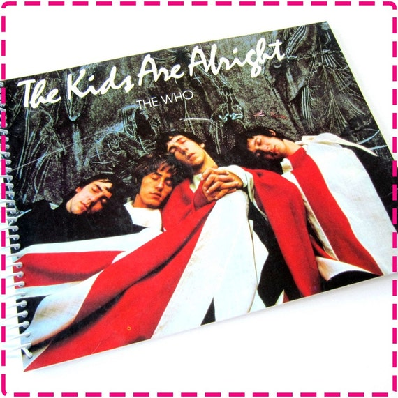 THE WHO The Kids Are Alright - Recycled / Upcycled Record Album Cover Journal Notebook - Soundtrack from the Movie - Vintage Circa 1979