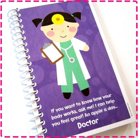 I WANT to be a DOCTOR Original Recycled Notebook / Upcycled Journal - Spiral Bound and Eco Friendly