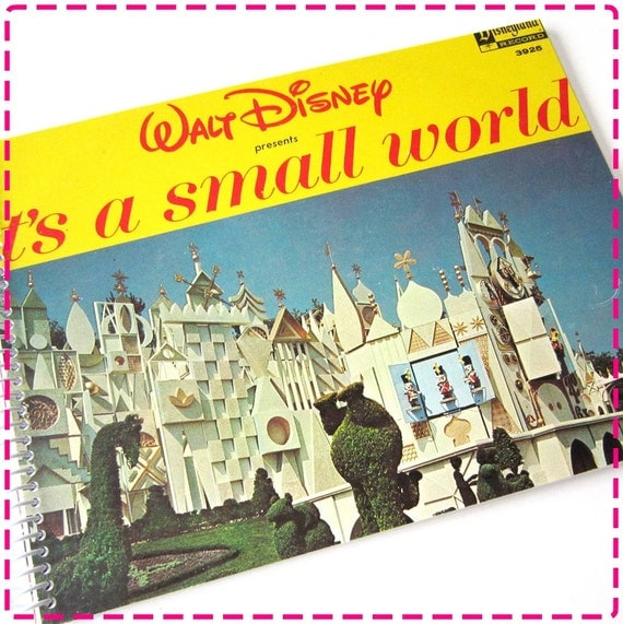 IT'S A SMALL WORLD - Timecycled / Recycled Notebook / Upcycled Record Album Cover Journal - Vintage Circa 1964