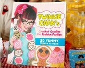 DISCOUNTED Twinkie Chan's Crochet Goodies for Fashion Foodies book of patterns
