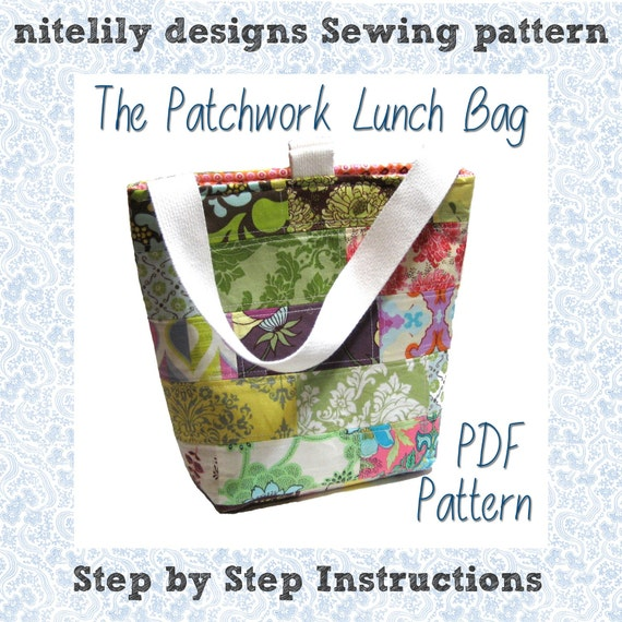 The Insulated Patchwork Lunch Bag PDF Sewing Pattern and Tutorial - lunch box - velcro - strap - handle - quilting