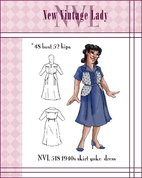 1940s Sewing Patterns – Dresses, Overalls, Lingerie etc NVL 1940s 48 bust Yoke Skirt Swing Dress PLUS SIZE 518 $25.00 AT vintagedancer.com