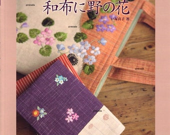 WILD FLOWERS EMBROIDERY Japanese Craft Book