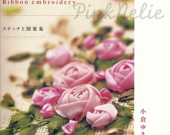 Ribbon Embroidery - Japanese Craft Book