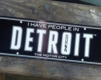 I have people in Detroit sticker