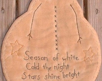 Primitive Stitchery Candle Mat Pattern Snowman Season of White