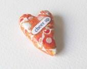 Keepsake Heart Memento. Cheer Up. A Wee Sentiment Miniature by humbleBea.