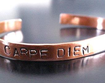 Carpe Diem .... Handcut, handstamped copper cuff bracelet