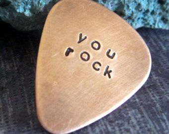 you rock...  customized / personalized handstamped copper guitar pick