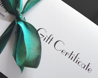 Gift Certificate Available in any Amount