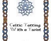 Book - Celtic Tatting with a Twist
