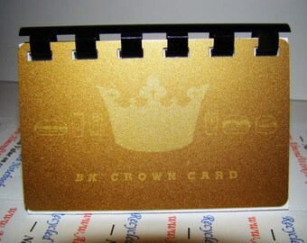 Burger King Crown Card  --  upCycled Giftcard Notebook  ---  no cash value on card