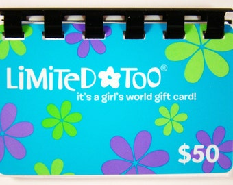 Limited Too  --- Gift Card ---- (card no.2)  ----   Recycled and Repurposed ---- Note Book -- No Value on Card -- Novelty Purposes Only