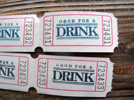 200 GOOD FOR A DRINK Party or Wedding Tickets - Very Vanilla - You Choose Ink Color