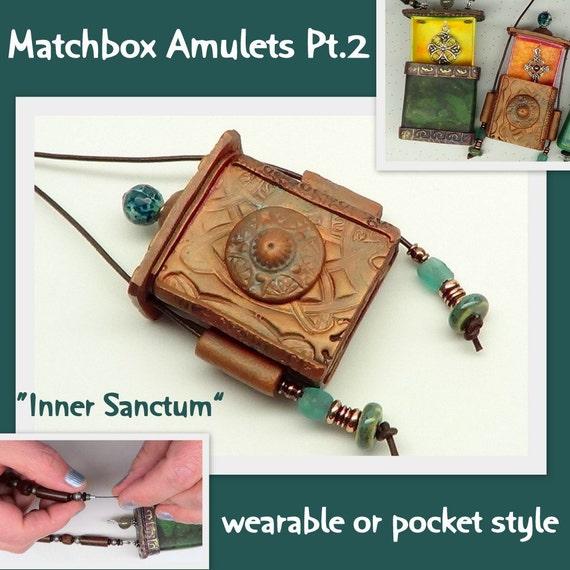 Matchbox Amulets - Inner Sanctum - multi media Polymer Clay Tutorial - Digital PDF Download