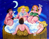 Hot Tub Divas Martinis Fun Funky Original Painting Folk Art renie