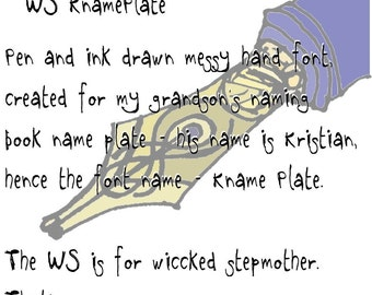 Font, hand drawn, script font, grunge, wiccked stepmother fonts, ttf font file, WS KnamePlate, by melanie j cook, for wiccked.