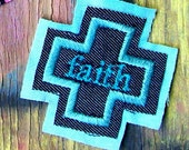 Have a little FAITH in me... embroidered patch