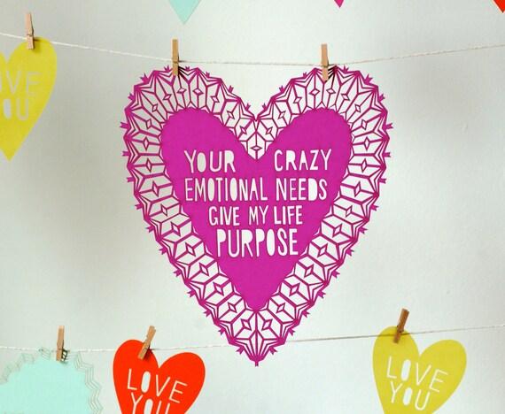 Crazy Emotional Needs Valentine