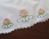 Lovely Vintage Embroidered Pillowcase with Crocheted Edge