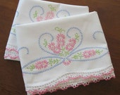 Pair Vintage Embroidered Pillowcases with Crocheted Edge