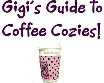 FREE SHIPPING UPGRADE with minimum -  Fabric Coffee Cozy / Coffee Sleeve / Coffee Cozy Tutorial Instructions Ebook -- pdf file