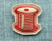 Red Spool of Thread Printed Felt Brooch