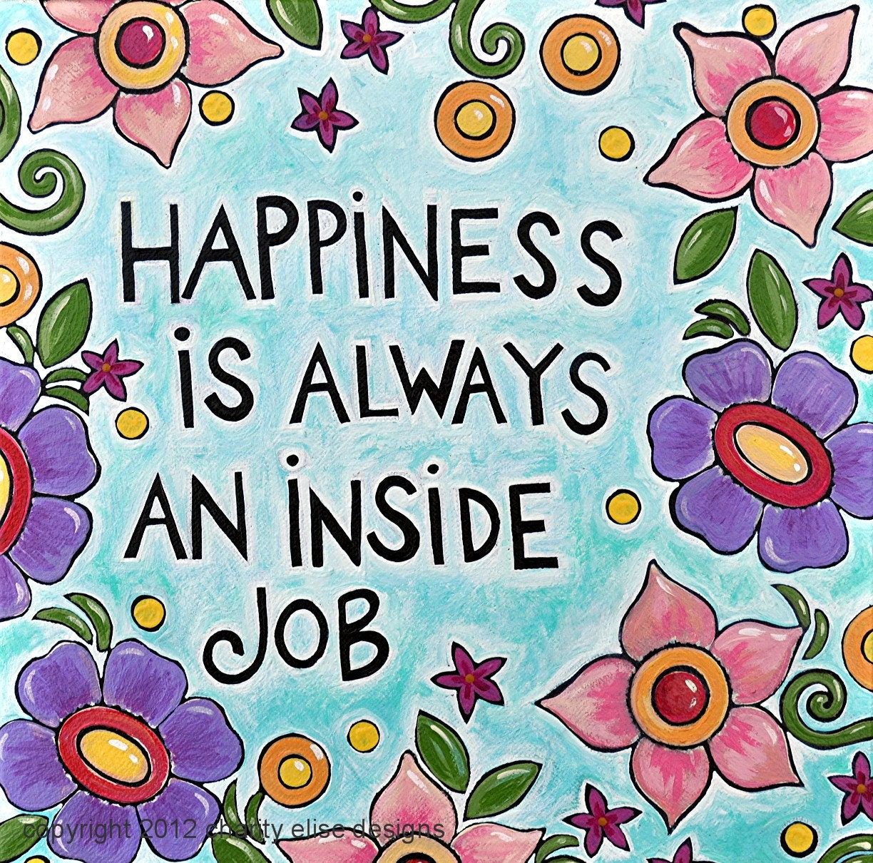 Inspirational Quotes About Happiness: Colorful Art Print With Inspirational Quote Happiness