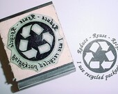 Reduce Reuse Recycle I use Recycled Packaging Mounted Rubber Stamp