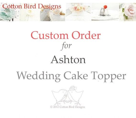 Reserved Custom Order for Ashton