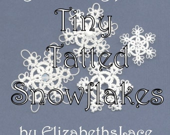 Original Tatting Pattern - Tiny Tatted Snowflakes